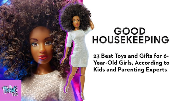Good housekeeping blog features the Fresh Fashion dolls as Best Toys for Girls 6 years old parenting experts
