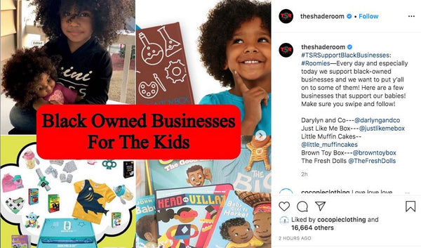 Feature on The Shade Room for Black Owned businesses perfect for Kids