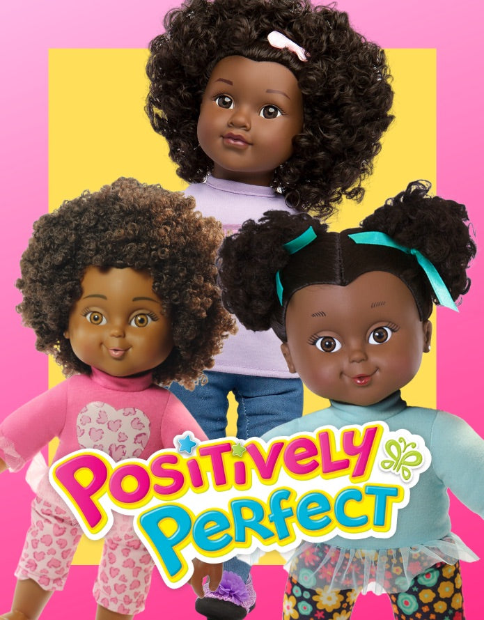 Shop our Positively Perfect dolls for all Little girls 18 months and older!