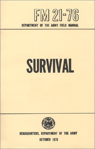 Survival Manual - FM 21-76-Rothco-Downunder Pilot Shop