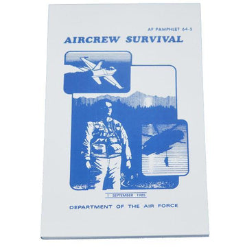 Aircrew Survival (Dept. Of The US Air Force) AF 64-5