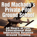 Rod Machado's US 40-hour Private Pilot - FAA eLearning Ground School
