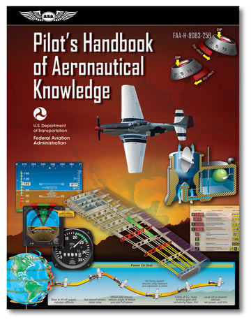 ASA Pilots Handbook of Aeronautical Knowledge