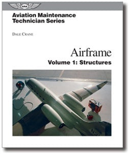ASA Aviation Maintenance Technician AMT Airframe Vol 1: Structures-ASA-Downunder Pilot Shop