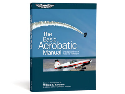 ASA The Basic Aerobatic Manual-ASA-Downunder Pilot Shop