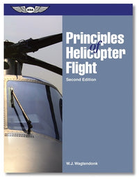 ASA Principles of Helicopter Flight-ASA-Downunder Pilot Shop