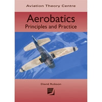 ATC Aerobatics Principles and Practice-Aviation Theory Centre-Downunder Pilot Shop