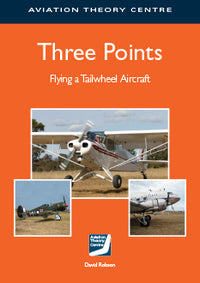 ATC Three Points Flying a Tailwheel Aircraft-Aviation Theory Centre-Downunder Pilot Shop