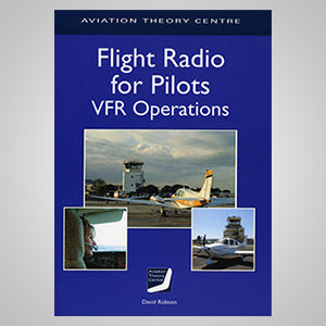 ATC Flight Radio for Pilots VFR Operations-Aviation Theory Centre-Downunder Pilot Shop
