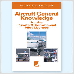 ATC Aircraft General Knowledge for the Private and Commercial Pilot Licences-Aviation Theory Centre-Downunder Pilot Shop