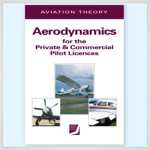 ATC Aerodynamics for the Private and Commercial Pilot Licences-Aviation Theory Centre-Downunder Pilot Shop