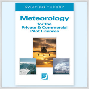 ATC Meteorology for the Private and Commercial Pilot Licences-Aviation Theory Centre-Downunder Pilot Shop
