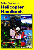 Mike Beckers Helicopter Handbook