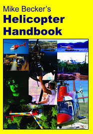 Mike Beckers Helicopter Handbook-Becker Helicopters-Downunder Pilot Shop