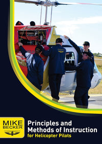 Becker Helicopters Principles and Methods of Instruction-Becker Helicopters-Downunder Pilot Shop
