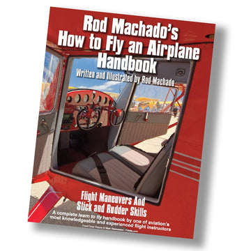 Rod Machado's How to Fly an Airplane Handbook FAA - Download