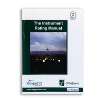 Vol 09: NZ The Instrument Rating Manual-Waypoints-Downunder Pilot Shop