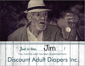 Discount Adult Diapers Inc Prank Postcard. Just in time! Your monthly order has been dispatched.