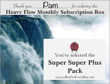 Heavy Flow Monthly Subscription Box Prank Postcard. You've selected the Super Super Plus Pack.