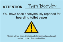 "Coronavirus Prank Postcard reading: ""ATTENTION: You have been anonymously reported for hoarding toilet paper. Please refrain from stockpiling toilet products and await further contact from authorities."""