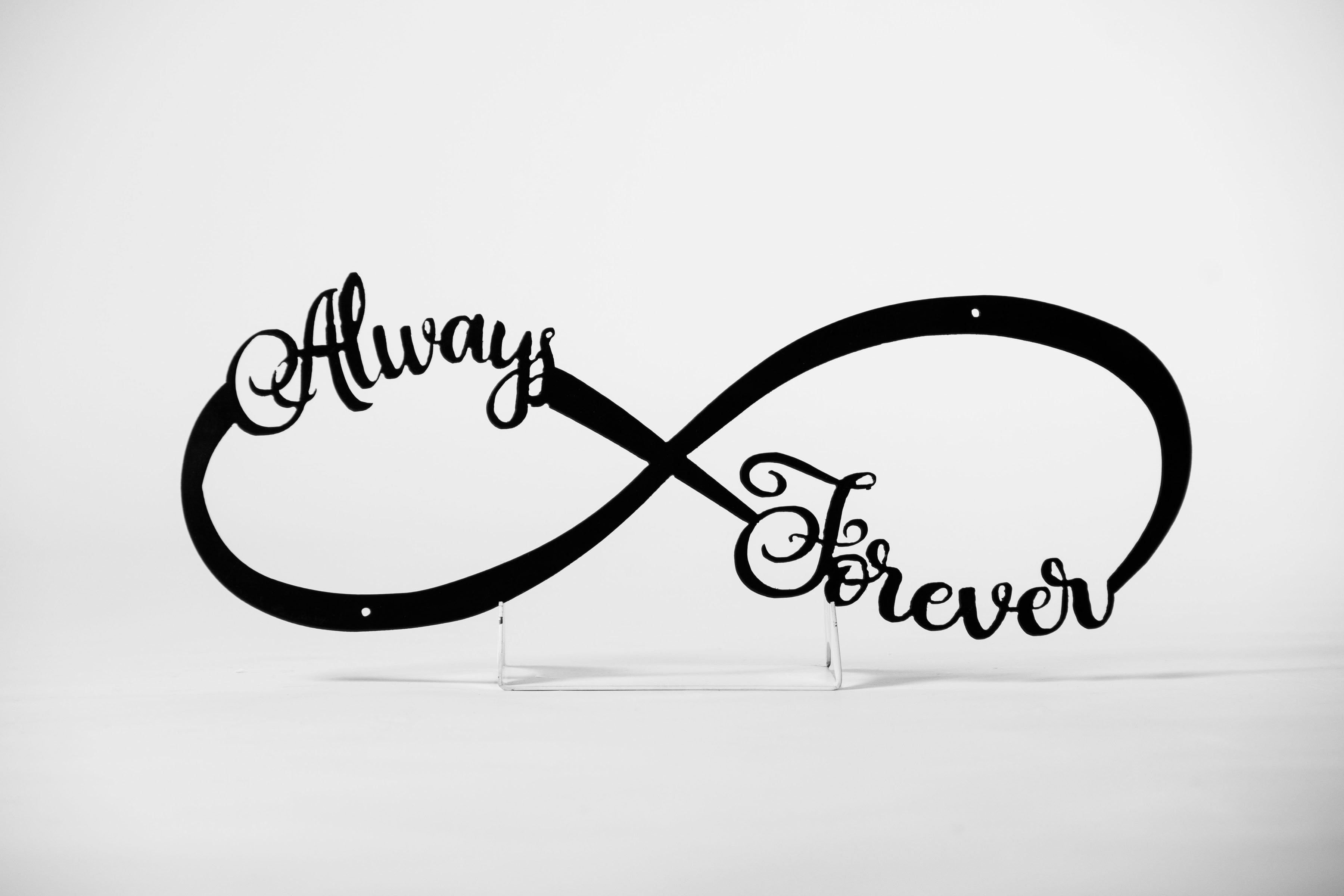 TESTAlways & Forever Infinity Steel Sign