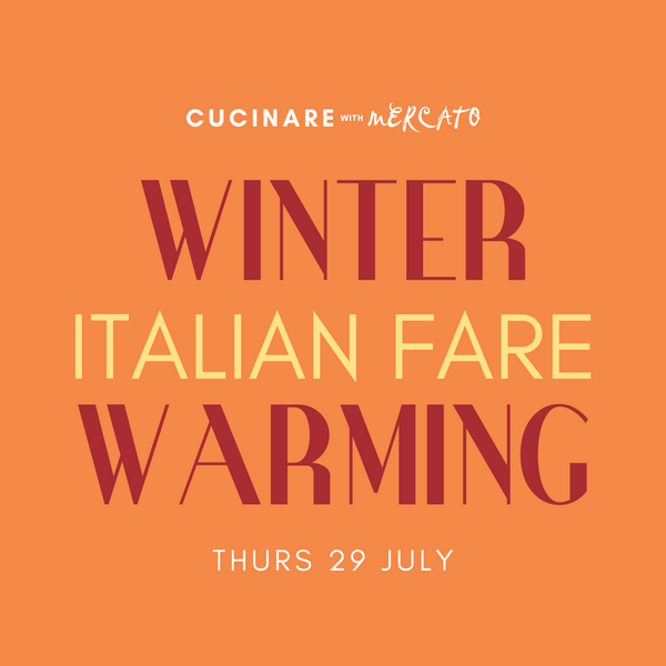 WINTER WARMING ITALIAN FARE JULY 29