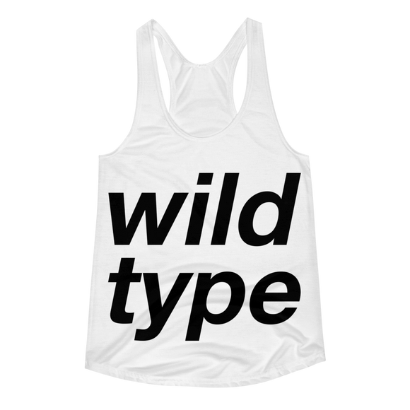 I am a Wild Type (Women's Tank)