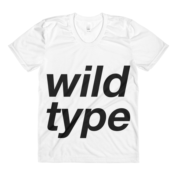 I am a Wild Type (Women's Shirt)