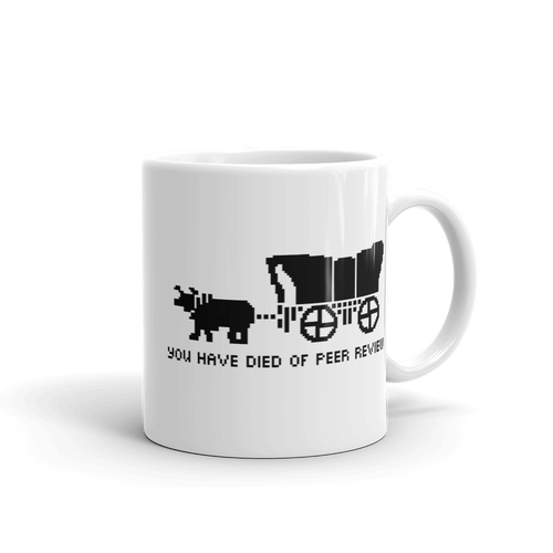 You Have Died of Peer Review Mug