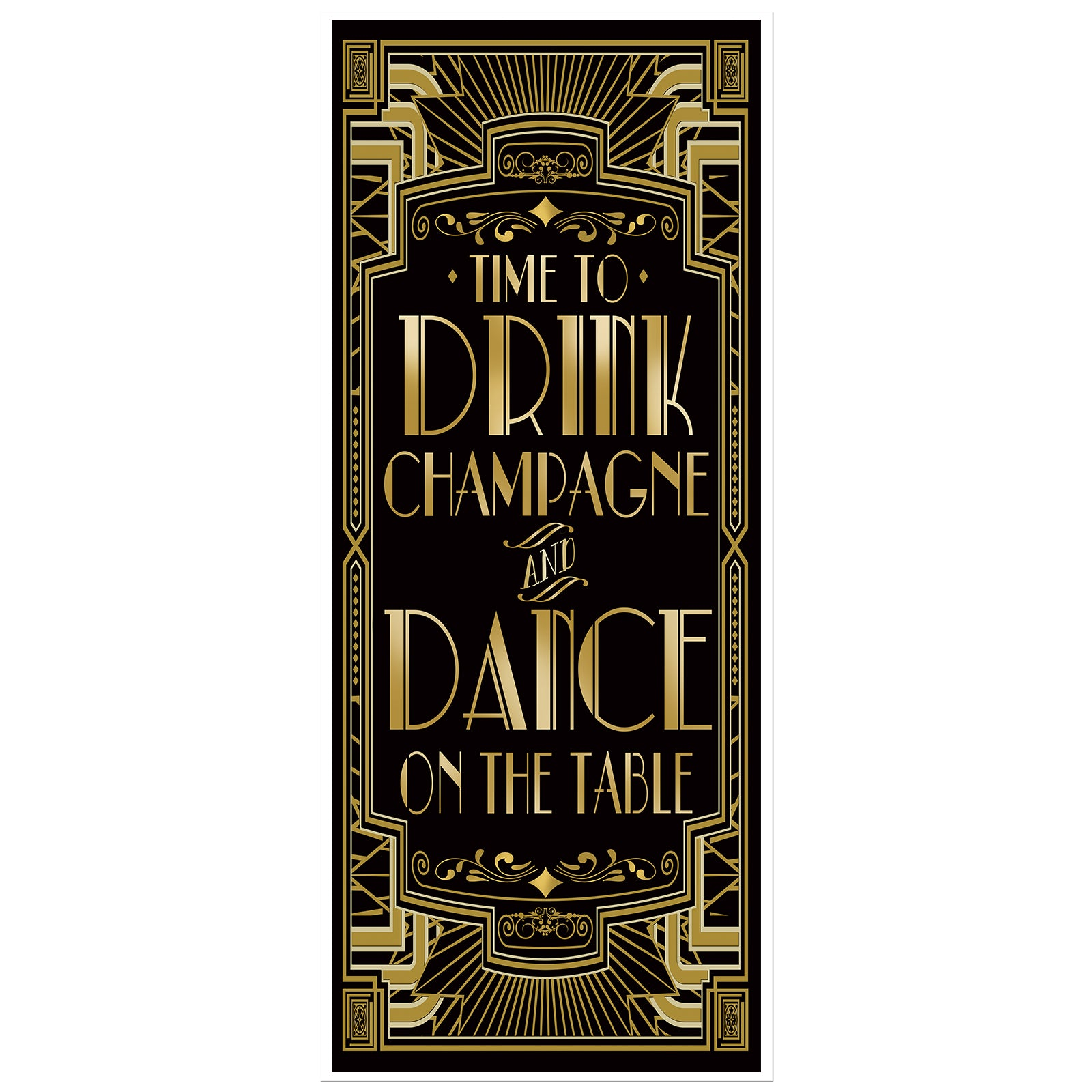 Roaring 20s Gatsby Door Cover|Time to Drink Champagne & Dance on the Table|72x30inch