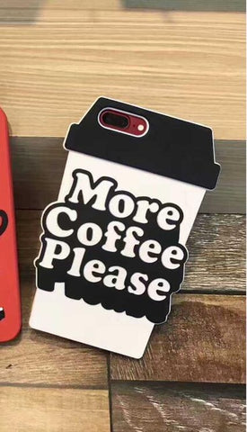 More Coffee Please Coffee Cup iPhone
