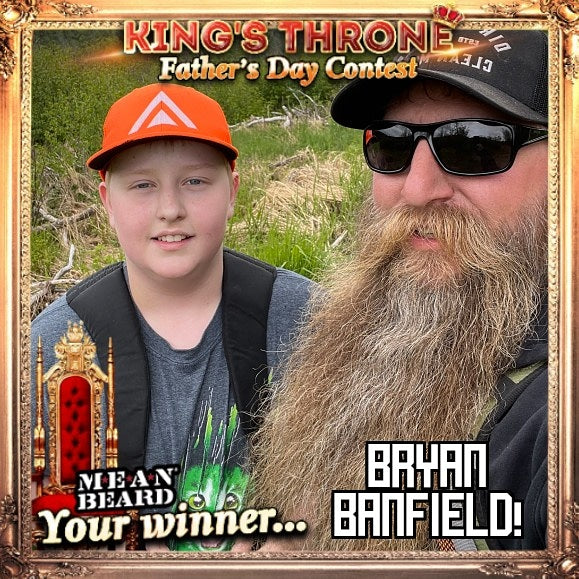 Congratulations to Bryan Banfield winner of our Father's Day KING'S THRONE Contest