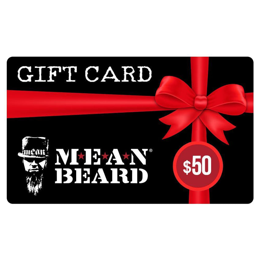 Gift card for MEAN BEARD Co.  Buy your beard care supplies or give a gift card to someone special.  Best beard oil.  Best beard products.  Best beard company.  Made in USA.