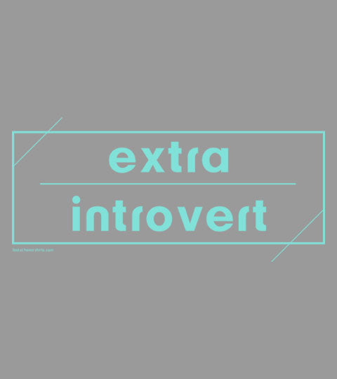 Extra Introvert Apparel