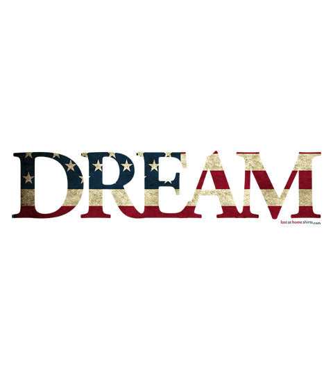 American Dream - Shirt