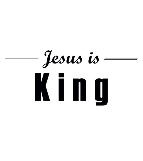 Jesus is King - Christian Shirt