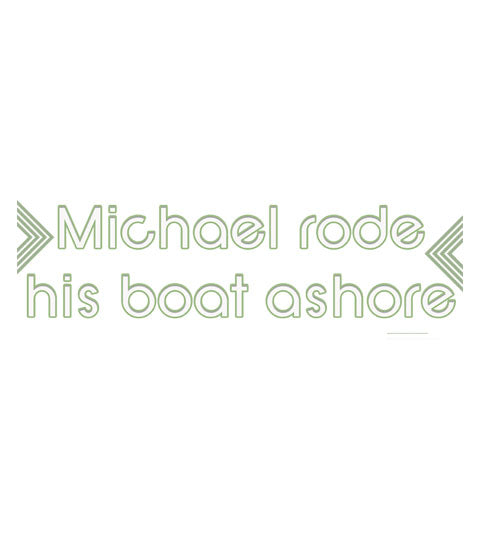 Michael Rode His Boat Ashore - Shirt