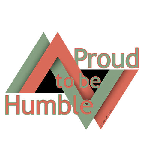 Proud to be Humble - Shirt