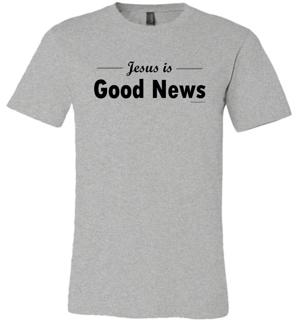 Jesus is Good News