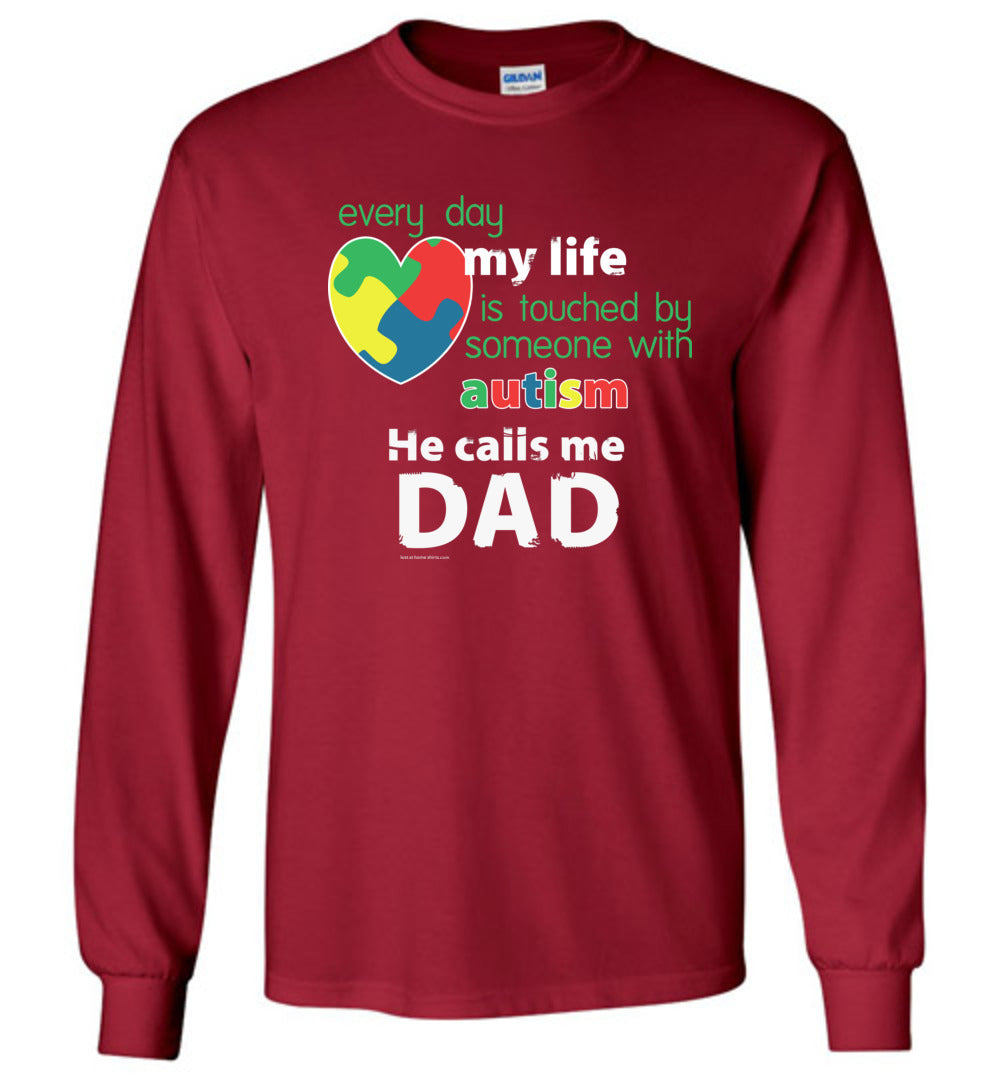 Autism Awareness - He Calls Me Dad