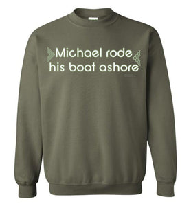 Michael Rode His Boat Ashore