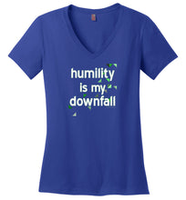 Humility is My Downfall