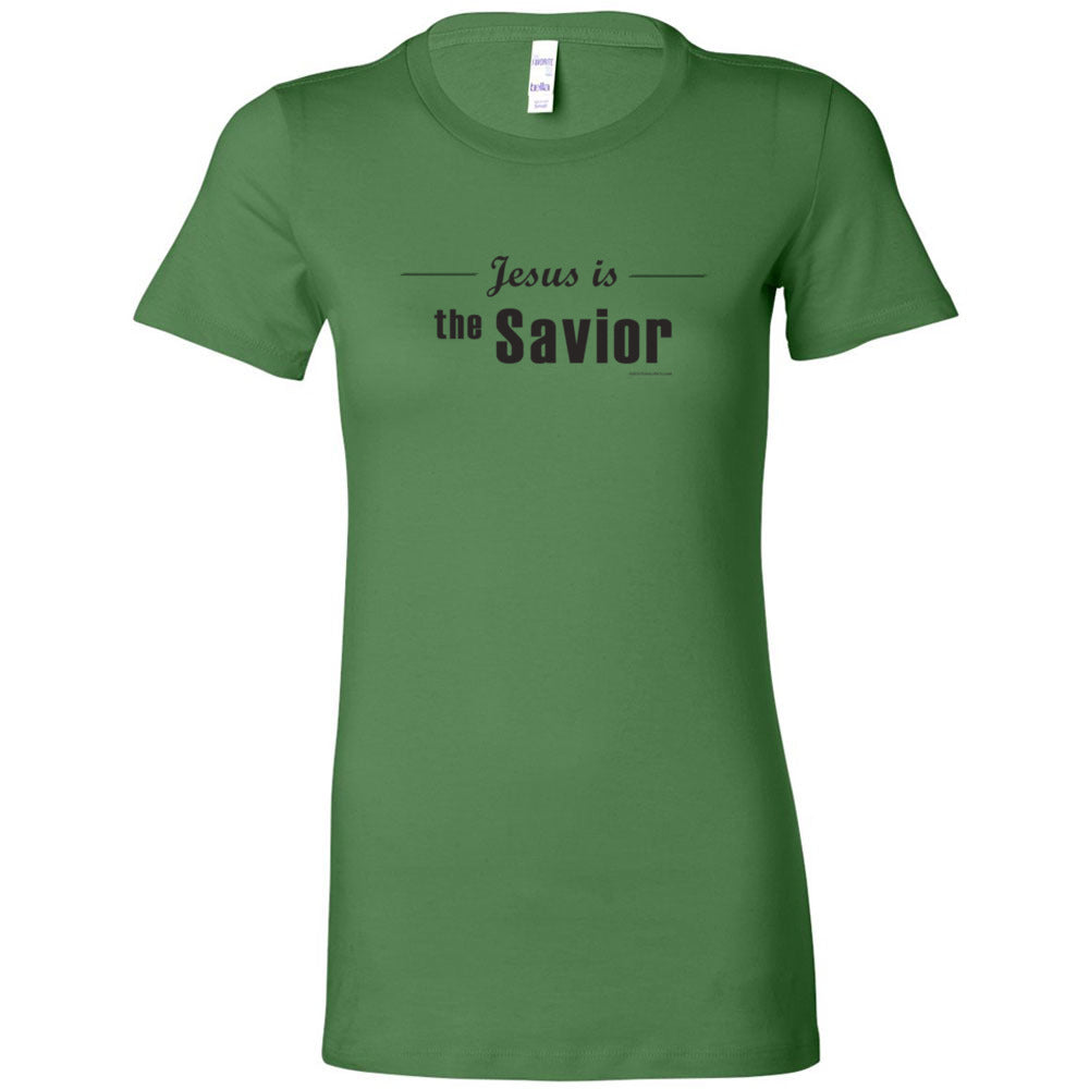 Jesus is Savior - Women's Cut