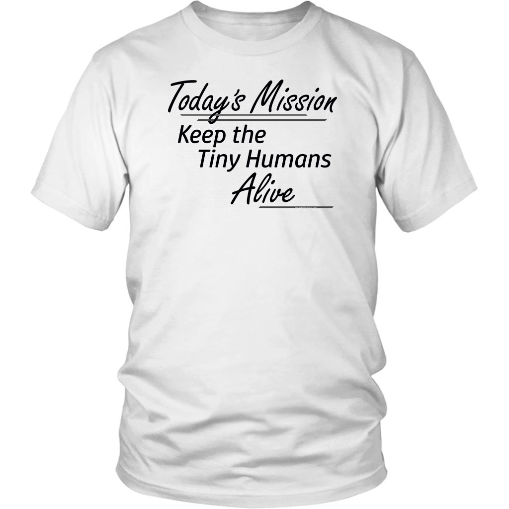 Etsy - Today's Mission, Keep the Tiny Humans Alive