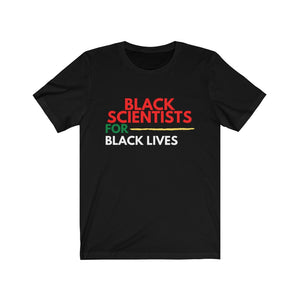 Open image in slideshow, [NEW] black scientists for black lives tee