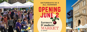 JUNE 16TH at the Farmers & Makers Market at cSPACE!
