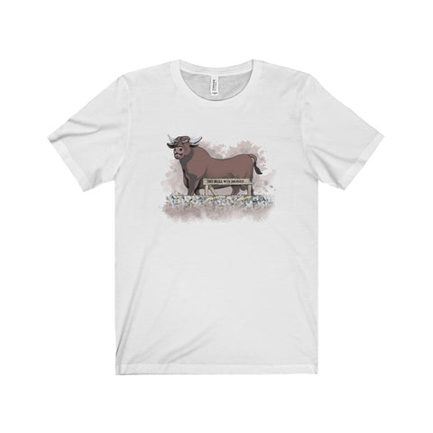 Hit Bull Win Money - Unisex T-Shirt