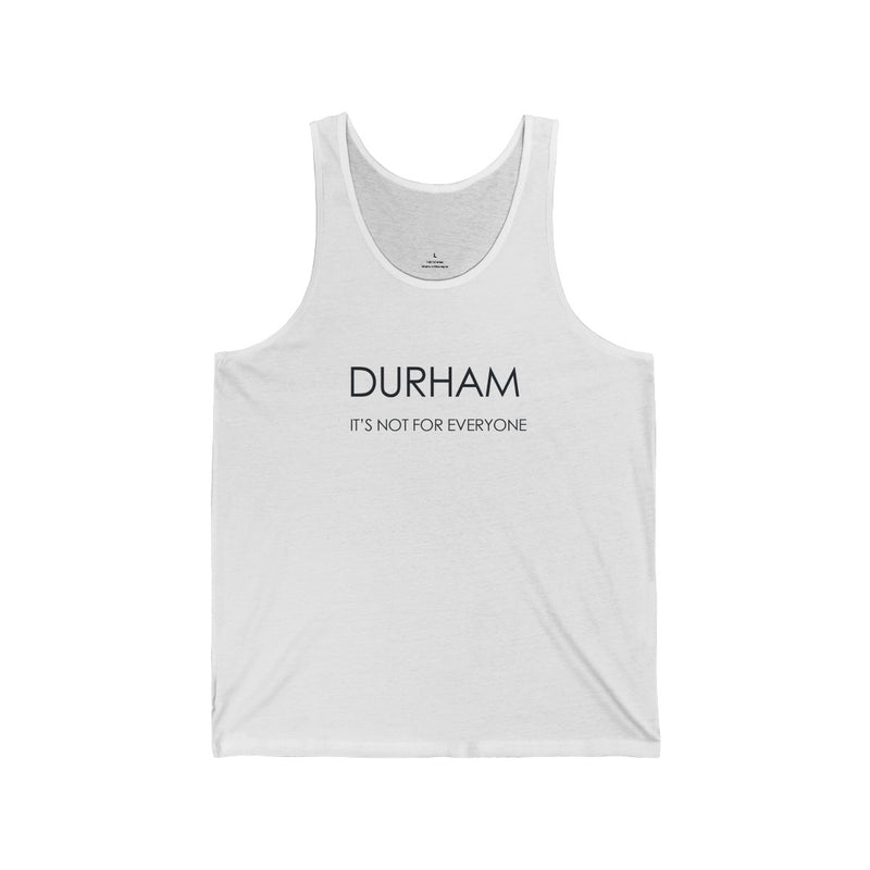 Durham It's Not For Everyone Tank Top - HEATHLEAF