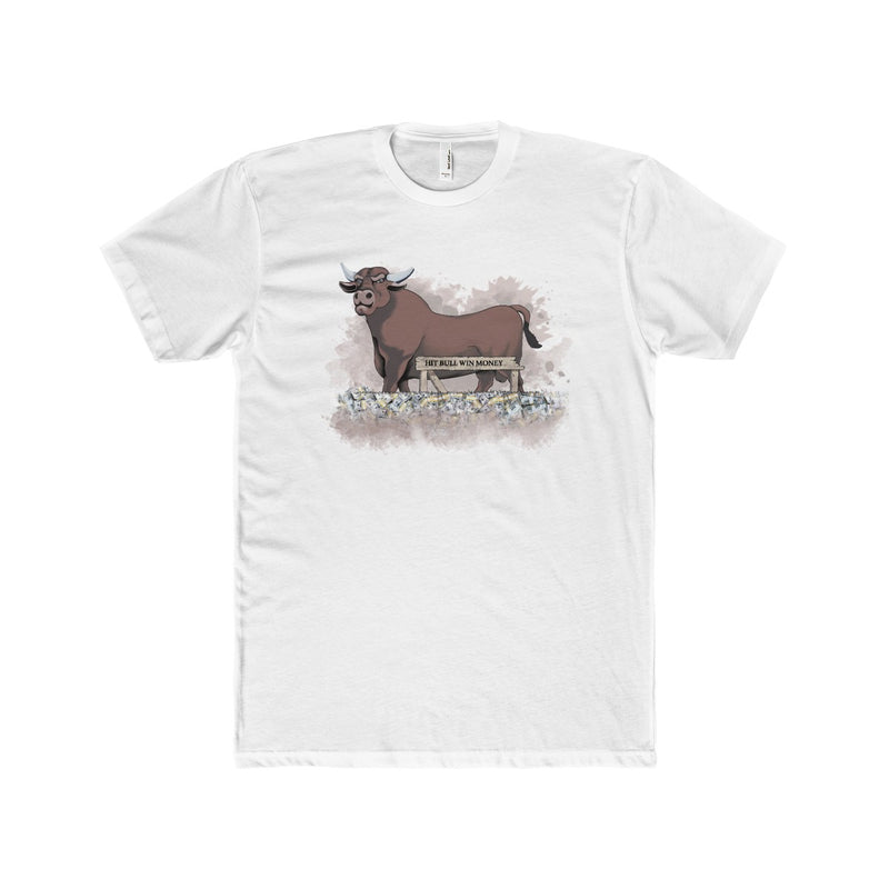 Hit Bull Win Money  Men's T-Shirt