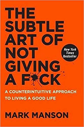 My Notes on The Subtle Art of Not Giving a F*ck